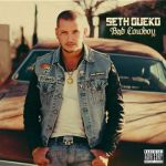 SETH GUEKO Cover Bad Cowboysm